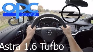 Opel Astra 1.6 Turbo OPC Line POV Test Drive + Acceleration 0-230 km/h