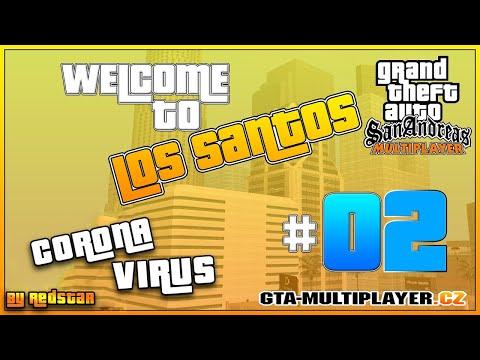 Welcome to Los Santos : Corona Virus (PART 2)