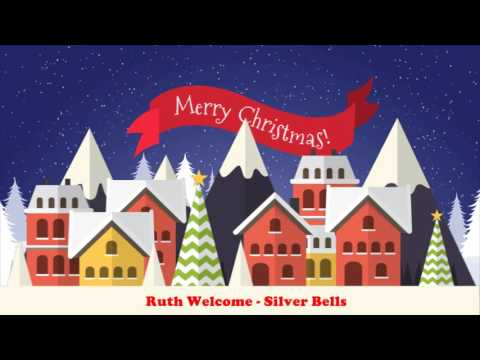 Ruth Welcome - Silver Bells (Original Christmas Songs) Full Album