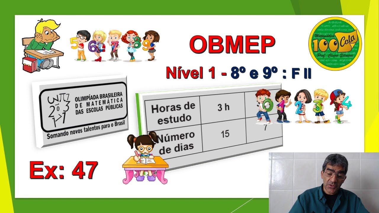 OBMEP - FASE 1 - 8 E 9 ANOS - AULA 47