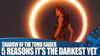 Shadow Of The Tomb Raider - 5 Reasons It