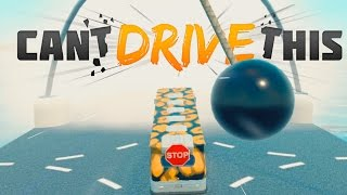 Can't Drive This - Never Stop Driving! - Let's Play Can't Drive This Gameplay