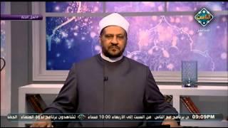 بالفيديو..«مستشار المفتى» يكشف عن «3 أعمال» تدخل صاحبها الجنة