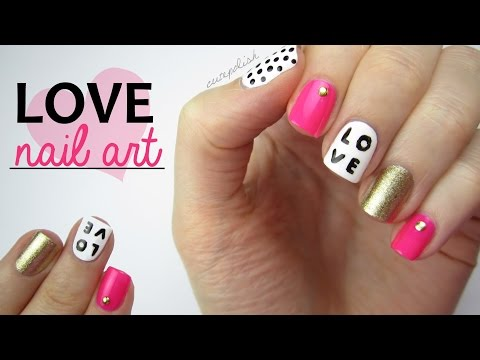 Nail Art for Valentine's Day: LOVE Mix & Match Design!