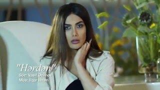 Sevil Sevinc - Hərdən ( Official Music Video )