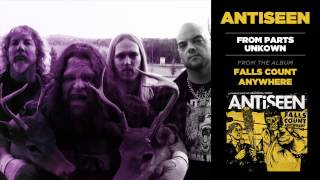 Antiseen - From Parts Unknown (Official Track)