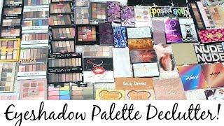 GETTING RID OF HALF OF MY EYESHADOWS! Eyeshadow Palette Declutter!