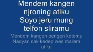 Mendem Kangen Lirik Mp3
