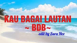 KAU BAGAI LAUTAN ~ BDB (1986)