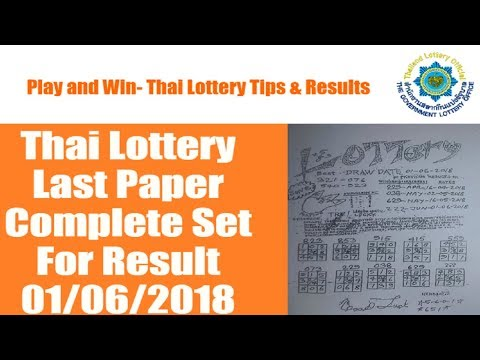 Thai Lottery Last Paper Complete Set For Result 01/06/2018 {Confirmed}