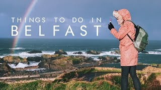Things To Do in Belfast, Northern Ireland | UNILAD Adventure