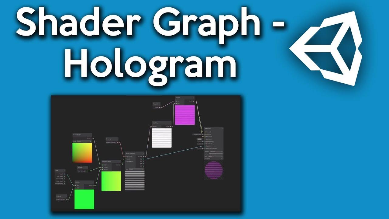 Unity Shader Graph - How to make a Hologram Shader