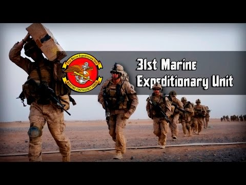 31st Marine Expeditionary Unit   31-й Экспедиционный Отряд КМП США