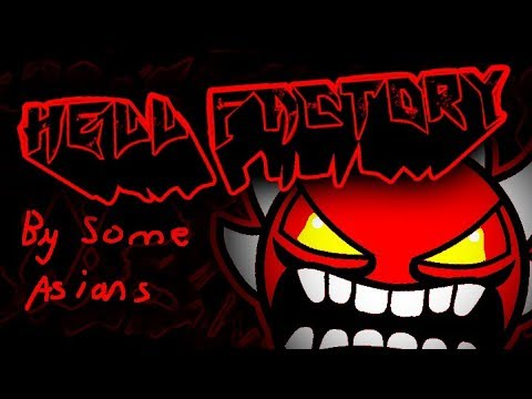 Geometry Dash - Hell Factory 100% (Old) (Extreme demon) by Koreans?