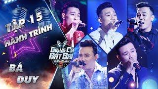 Giọng Ca Bất Bại | Hành trình trở thành top 4 ngôi sao xuất sắc nhất của Bá Duy