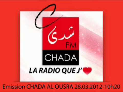 CHADA FM EMISSION CHADA AL OUSRA Travel Video