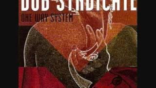 Dub Syndicate- Ascendant Part 6