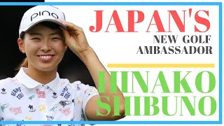 HINAKO SHIBUNO - Japan's New Ambassador to Golf