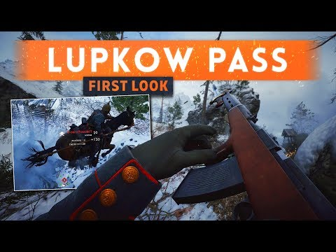 ► LUPKOW PASS GAMEPLAY FIRST LOOK! - Battlefield 1 In The Name Of The Tsar DLC