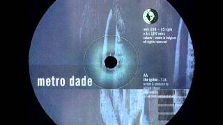 Metro Dade - The Syrinx
