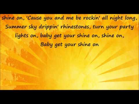 Get Your Shine On - Florida Georgia Line Lyrics