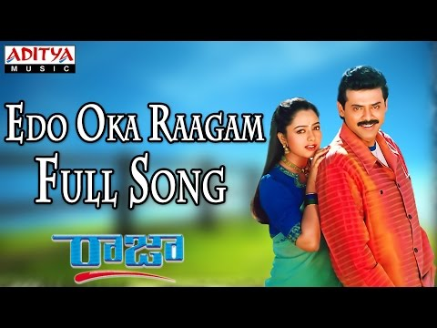 Edo Oka Raagam - Male Full Songll Raja Movie ll Venkatesh, Soundarya
