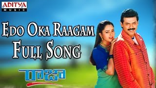 Edo Oka Raagam - Male Full Song  ll Raja Movie ll Venkatesh, Soundarya