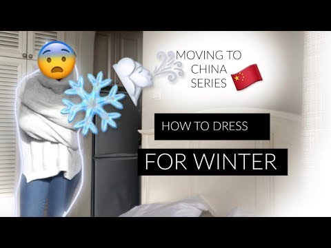 MOVING TO CHINA SERIES: WHAT TO WEAR IN WINTER| AONE DITIRWA