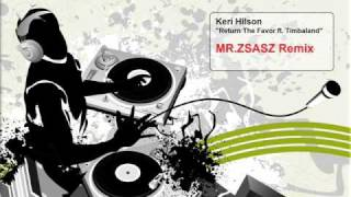Keri Hilson - Return the Favor (Mr.Zsasz Remix)