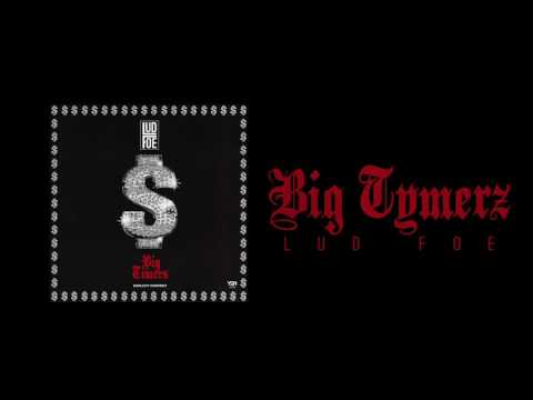 Lud Foe - Big Tymers (Official Audio)