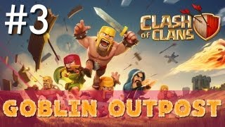 Clash of Clans - Minimalist Army Playthrough #3: Goblin Outpost