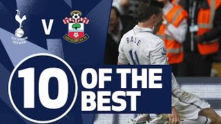 10 OF THE BEST | SPURS BEST STRIKES V SOUTHAMPTON | Ft. Bale, Kane and Dele!