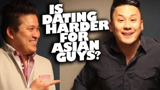 Is Dating Harder For Asian Guys? (w/Special Guest JT Tran) | Dating 101