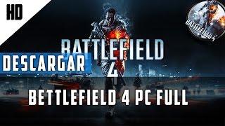 Descargar Battlefield 4 para PC Completo | Espanol | Torrent | 2015 | HD