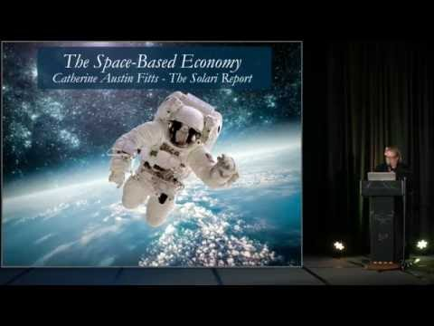 The Space Based Economy | Catherine Austin Fitts