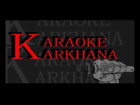 Bir Bikram: Sare Sare Karaoke version (fine quality)