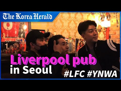 Bonghwangdang: Liverpool supporters pub in Seoul