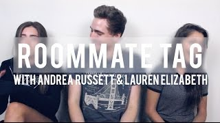 ROOMMATE TAG (WITH ANDREA & LAUREN) Thumbnail