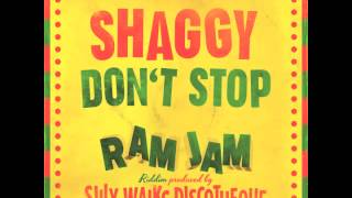 Shaggy - Don´t Stop (Ram Jam Riddim) Prod. by Silly Walks Discotheque