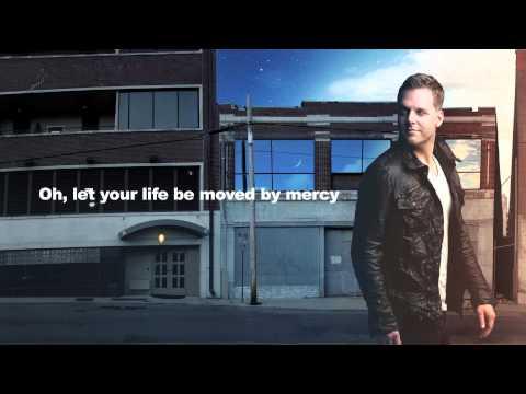 Matthew West - Moved By Mercy Lyrics