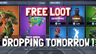 FORTNITE FREE LOOT DROPING TOMORROW ! ( Free items , skins, axe, glider / Twitch Prime )