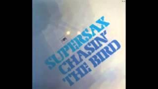 Supersax - Shaw Nuff