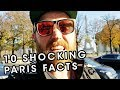 10 Things That Will SHOCK You About Paris! - Shocking Things to Know Before Visiting Paris France