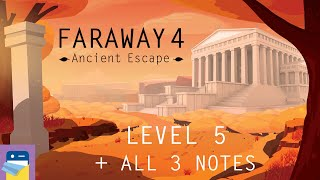 Faraway 4: Ancient Escape - Level 5 Walkthrough Guide + All 3 Letters / Notes (by Snapbreak Games)