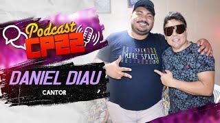 Daniel Diau (Calcinha Preta) no #PODCASTCP22