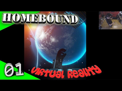 Homebound - Habt ihr einen starken Magen? [Let's Play][Gameplay][German][HTC Vive][Virtual Reality]