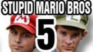 Stupid Mario Brothers - Episode 5