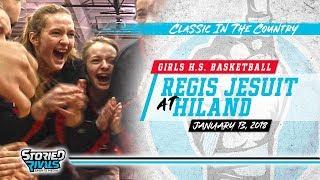 Video HS Girls Basketball | Regis Jesuit at Hiland [1/13/18] download MP3, 3GP, MP4, WEBM, AVI, FLV Oktober 2018