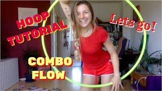 SUPER FUN HOOP COMBO FLOW TUTORIAL combining coin flip, warrior swing, escalator and alike
