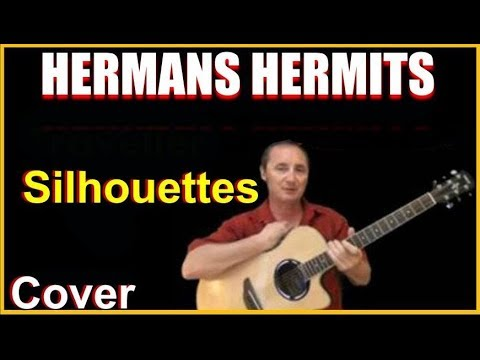 Silhouettes Acoustic Guitar Cover - Herman's Hermits Chords & Lyrics Sheet